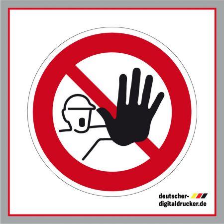 Zutritt für Unbefugte verboten, Zutritt Verboten, Stopp Baustelle, Baustelle nicht betreten